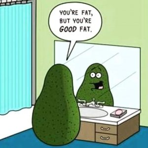 The good kind of fat!